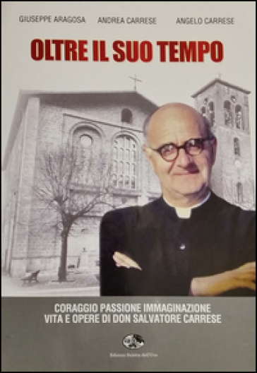 Oltre il suo tempo - Giuseppe Aragosa |