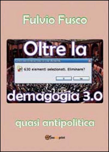 Oltre la demagogia - Fulvio Fusco pdf epub
