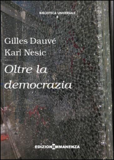 Oltre la democrazia - Gilles Dauvé |