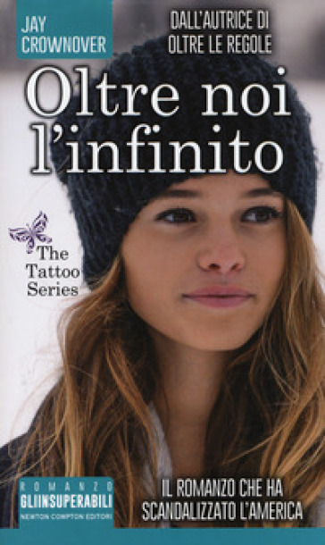 Oltre noi l'infinito. The tattoo series - Jay Crownover | Thecosgala.com