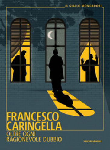 Oltre ogni ragionevole dubbio - Francesco Caringella | Thecosgala.com