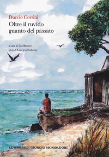 Oltre il ruvido guanto del passato - Duccio Corsini   Kritjur.org