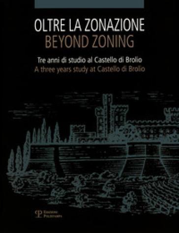 Oltre la zonazione. Tre anni di studio al castello di Brolio-Beyond zonation. Three years of study at the castle of Brolio - E. A. Costantini | Jonathanterrington.com