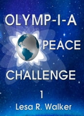 Olymp-i-a Peace Challenge 1