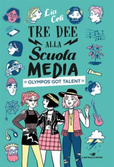Olympo's Got Talent. Tre dee alla scuola media - Lia Celi pdf epub