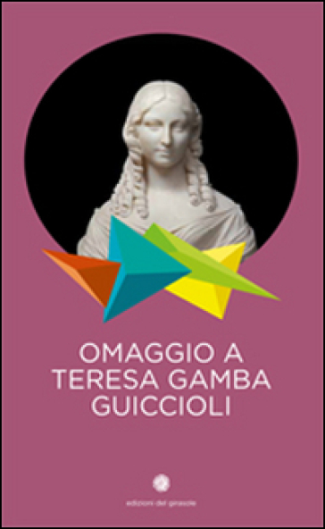 Omaggio a Teresa Gamba Guiccioli