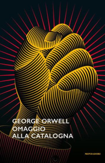 Omaggio alla Catalogna - George Orwell  