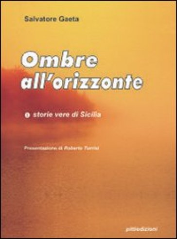 Ombre all'orizzonte