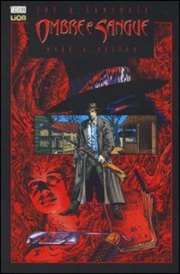 Ombre e sangue - Joe R. Lansdale |