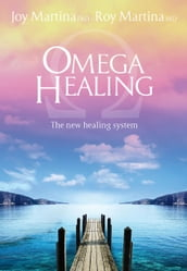 Omega Healing (update English Edition)