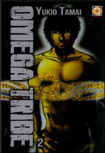 Omega Tribe. 2. - Yukio Tamai |