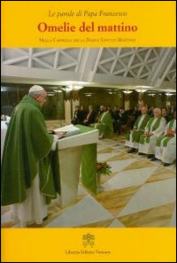 Omelie del mattino. Nella Cappella Domus Sanctae Marthae. 5. - Papa Francesco (Jorge Mario Bergoglio) pdf epub