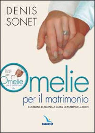 Omelie per il matrimonio. Con CD-ROM - Denis Sonet |