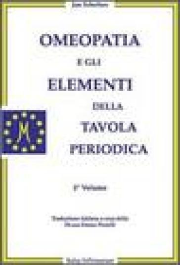 Omeopatia e gli elementi della tavola periodica - Jan Scholten |