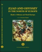 Omero nel Baltico. Iliad and Odyssey in the north of Europe