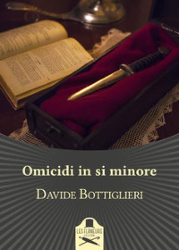 Omicidi in si minore - Davide Bottiglieri   Rochesterscifianimecon.com
