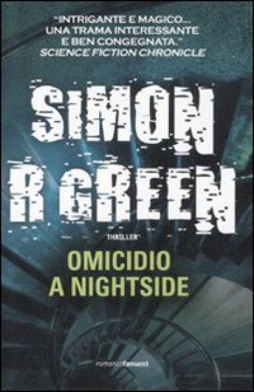 Omicidio a Nightside - Simon R. Green  