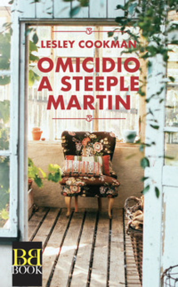 Omicidio a Steeple Martin - Lesley Cookman | Jonathanterrington.com