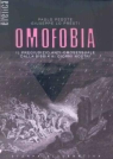 Omofobia. Il pregiudizio anti-omosessuale dalla Bibbia ai giorni nostri - Paolo Pedote | Kritjur.org