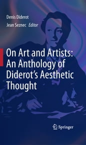 On Art and Artists: An Anthology of Diderot s Aesthetic Thought