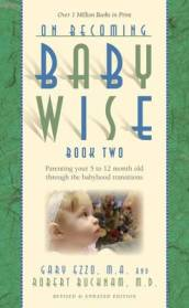 On Becoming Babywise Book 2