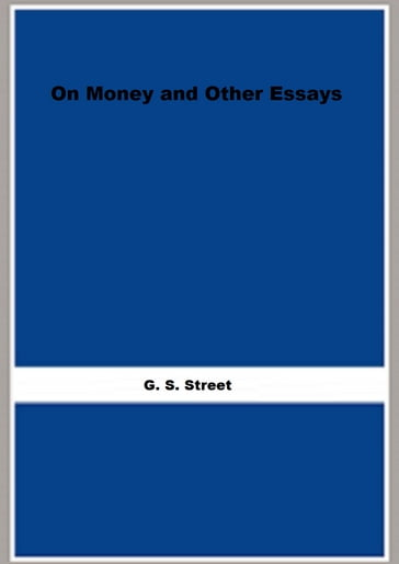 On Money and Other Essays