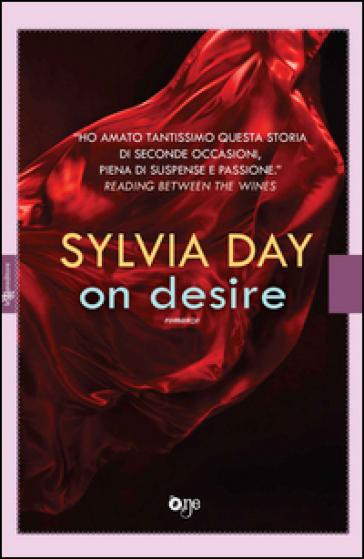 On desire - Sylvia Day | Thecosgala.com