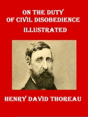 On the Duty of Civil Disobedience Illustrated