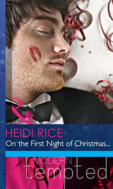 On the First Night of Christmas... (Mills & Boon Modern Heat)