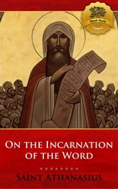 On the Incarnation of the Word (De Incarnatione Verbi Dei)