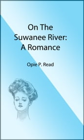 On the Suwanee River (Illustrated Edition)