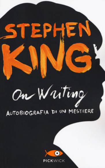 On writing. Autobiografia di un mestiere - Stephen King pdf epub