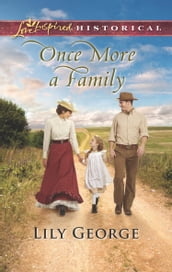 Once More A Family (Mills & Boon Love Inspired Historical)