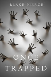 Once Trapped (A Riley Paige MysteryBook 13)
