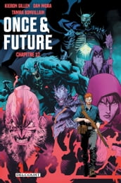 Once and Future Chapitre 12