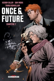 Once and Future Chapitre 7