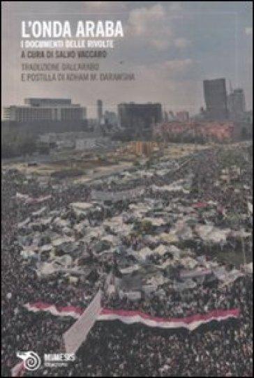 Onda araba. I documenti delle rivolte (L') - A. M. Darawsha |