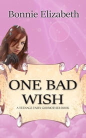One Bad Wish