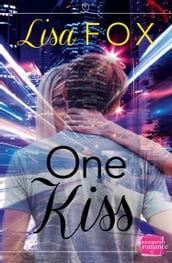 One Kiss: (A Novella)