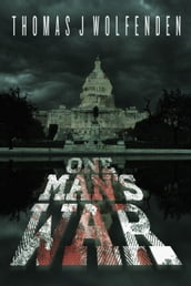 One Man s War (One Man s Island Book 2)
