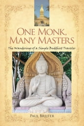 One Monk, Many Masters