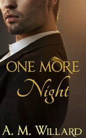 One More Night: A Billionaire Romance Short Story