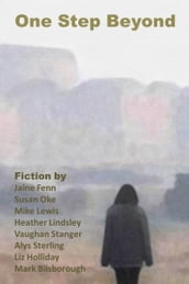 One Step Beyond: An Anthology of Science Fiction and Fantasy