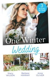 One Winter Wedding: Once Upon a Wedding / Bridesmaid Says,  I Do!  / The Morning After The Wedding Before