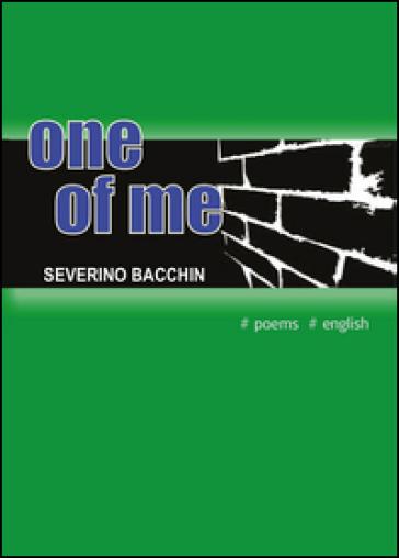 One of me - Severino Bacchin |