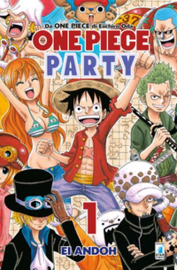 One piece party. 1. - Eiichiro Oda   Rochesterscifianimecon.com