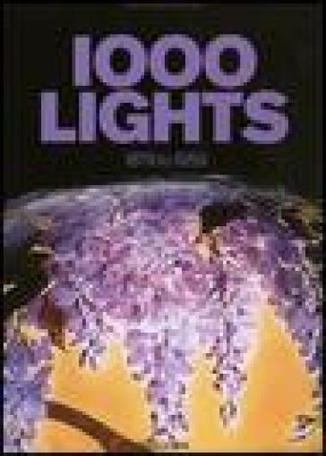 One thousand lights. Ediz. italiana, spagnola e portoghese. 1.1879 to 1959