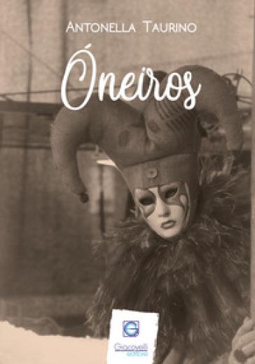 Oneiros - Antonella Taurino  