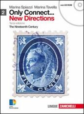 Only connect... new directions. Per le Scuole superiori. Con CD-ROM. Con espansione online. 2: The nineteenth century