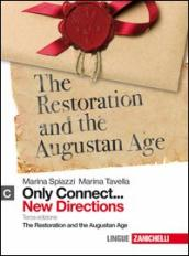 Only connect... new directions. Per le Scuole superiori. Con espansione online. 3: The restoration and the augustan age